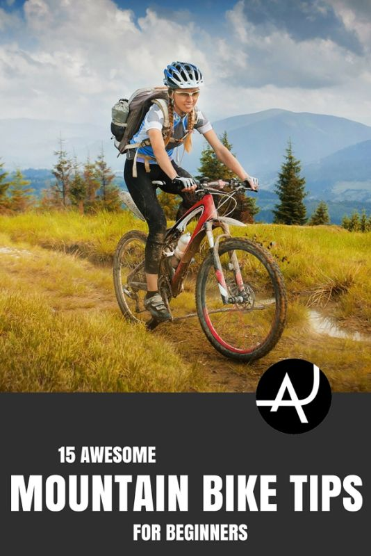 15 Beginner Mountain Bike Tips – Mountain Bike Tips for Beginners – Articles About MTB Training for Men and Women -  Best Mountain Bike Gear Articles – MTB Equipment and Accessories