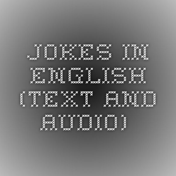 Jokes in English (Text and Audio)