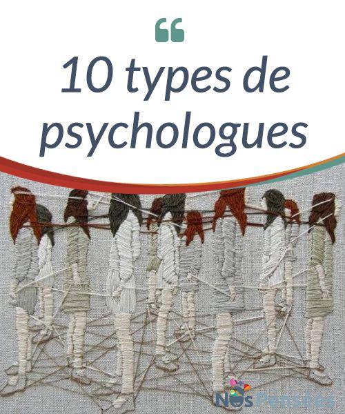10 types de psychologues   Pour en savoir un peu plus sur le monde de la psychologie et les #domaines de #spécialisation existants, nous allons vous faire découvrir 10 types de #psychologues.  #Curiosités