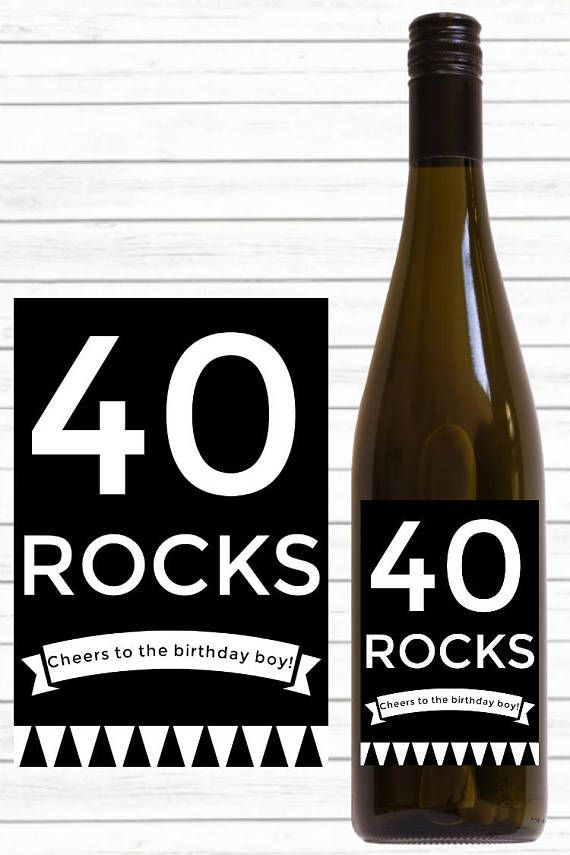 Turning 40 Rocks With This Awesome Printable Wine Label Perfect For Use As A 40th Birthday Gift Or Party Decoration