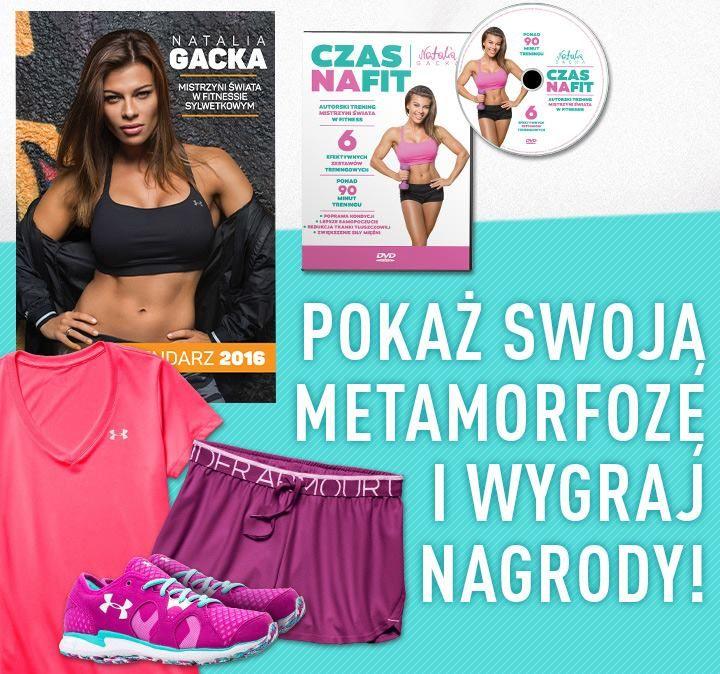 Akcja metamorfozy - prześlij fotki przed i po treningach z książką Natalii Gackiej, do wygrania ciuchy sportowe