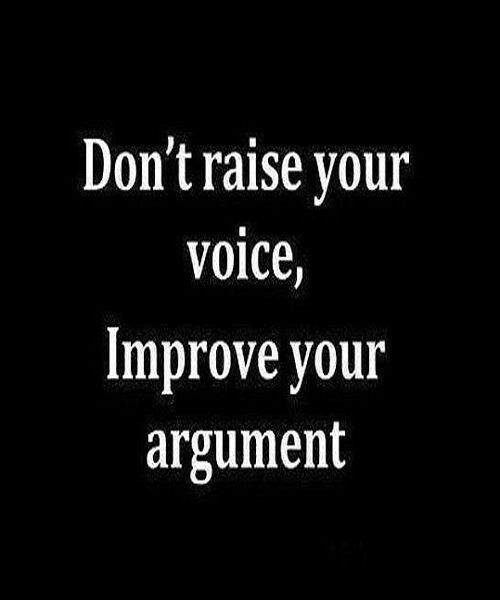 IMPROVE YOUR ARGUMENTS-INSPIRATIONAL  QUOTES