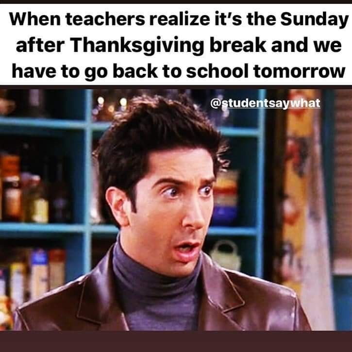 Pin By Erica W On Being A Teacher School Tomorrow Thanksgiving Break Going Back To School