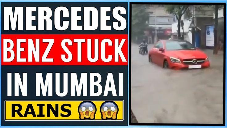 Mercedes Benz Stuck In Mumbai Rains Luxury Cars Stuck In Mumbai Rains