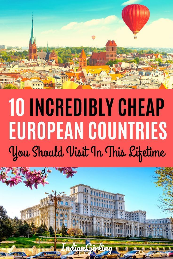 Top 10 Cheapest Countries To Visit In Europe And Around In 2019 In 2020 Best Places To Travel Countries To Visit Europe On A Budget
