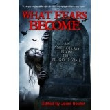 What Fears Become: An Anthology from The Horror Zine (Kindle Edition)By Piers Anthony