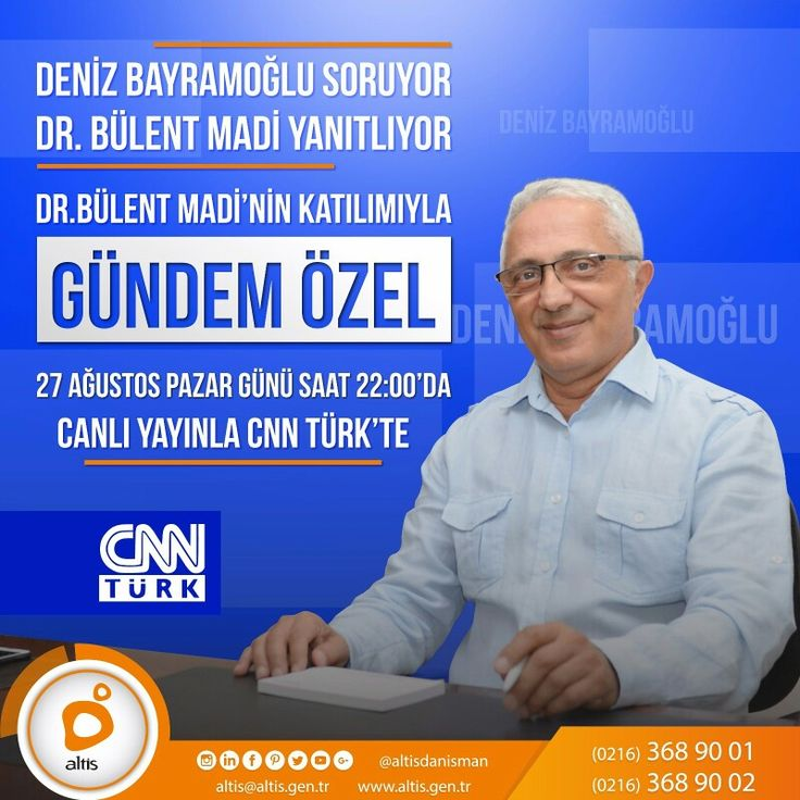 Dr. Bülent MADİ'nin katılımıyla, 'Gündem Özel' 27 Ağustos Pazar Günü saat 22:00'da Canlı Yayınla CNN TÜRK'te.. Kaçırmayın ! #altisdanisman #altisdanismanlik #danışman #danışmanlık #psikoloji #psikolojik #psikiyatrist #tedavi #yardim #destek #tıp #bilim #sağlık  #sosyal #uzman  #deneyimli #klinik #istanbul #sorun #çözüm #canlıyayın #tv #bülentmadi #pazar #gündemözel #gundemozel #denizbayramoglu #canliyayin #cnnturk #cnntürk