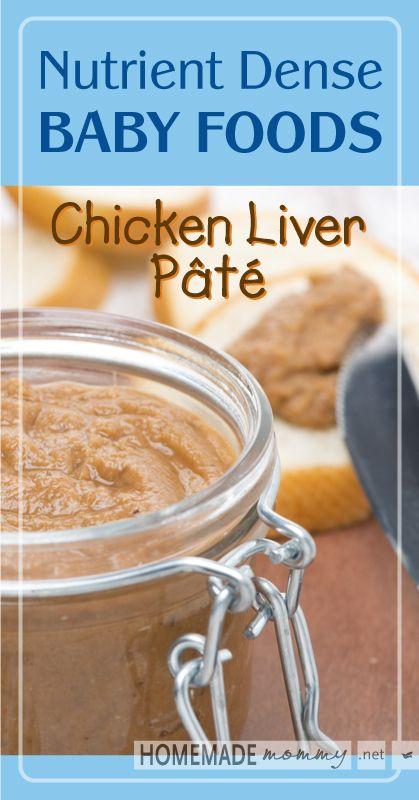 Nutrient Dense Baby Foods: Chicken Liver Pate