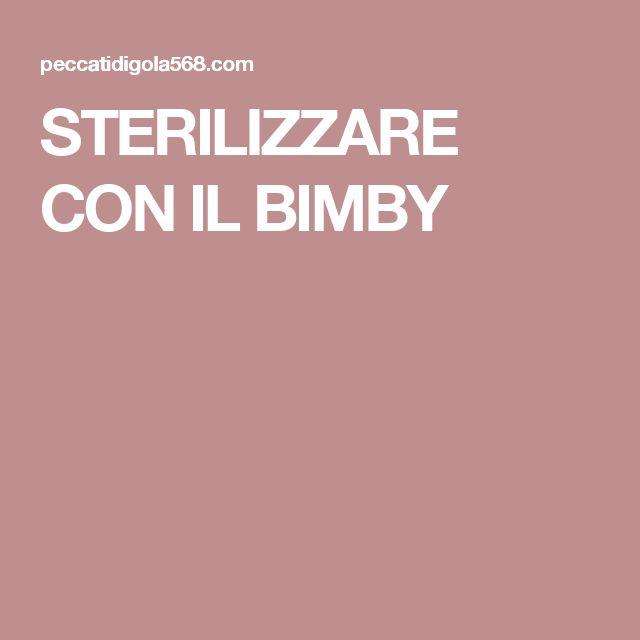 STERILIZZARE CON IL BIMBY