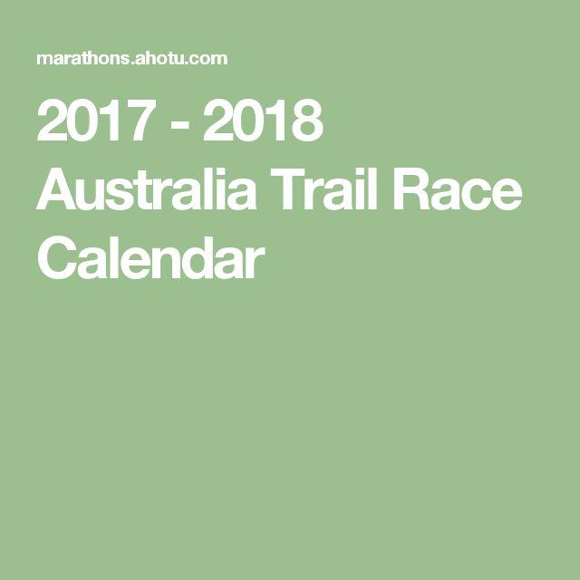 2017 - 2018 Australia Trail Race Calendar