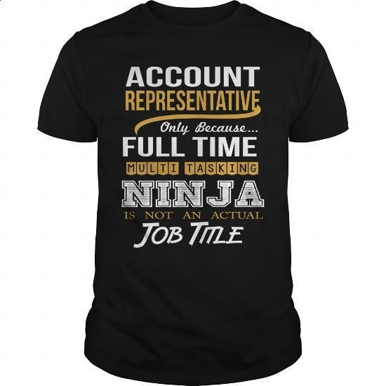 ACCOUNT REPRESENTATIVE - NINJA GOLD - shirt design #custom hoodie #best hoodies