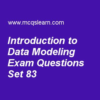 Learn quiz on introduction to data modeling, DBMS quiz 83 to practice. Free database management system MCQs questions and answers to learn introduction to data modeling MCQs with answers. Practice MCQs to test knowledge on introduction to data modeling, impedance mismatch, database constraints and relational schemas, normalization: second normal form, knowledge representation and ontology worksheets. Free introduction to data modeling worksheet has multiple choice quiz questions as...
