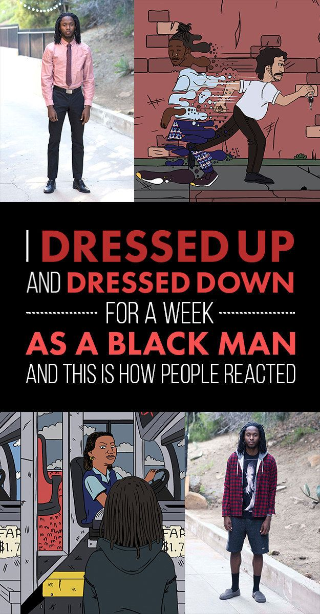 Many black men dress up to avoid being seen negatively. Every day, we are dressing for survival.