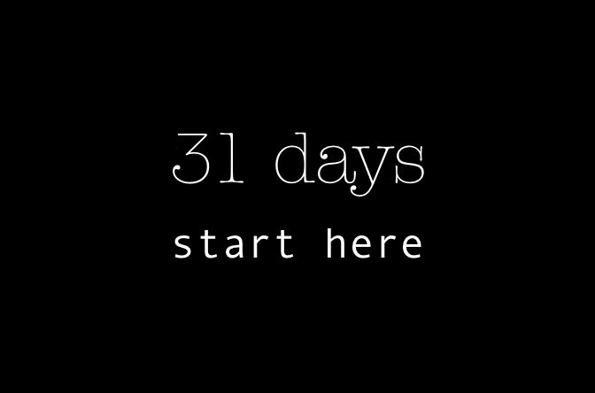 What is 31 Days?