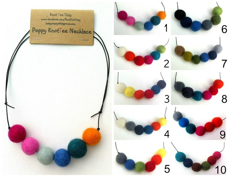 POPPY KNOTTEE NECKLACES - FELT BALL NECKLACES  $10.00  These awesome handmade necklaces are perfect for those looking for something different.    They are fully adjustable and you can choose to where them any length.    With an awesome range of colours you are sure to find one that you like.