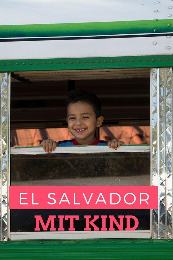 Auf ihren Mittelamerika Reisen fahren die meisten Eltern mit ihren Kindern eher nach Mexiko oder Costa Rica. Aber niemals nach El Salvador. Viel zu gefährlich! Nein! Ich habe alleine mit meinem Kind auf unserer Zentralamerika Reise 3 Wochen in El Salvador verbracht. Und es war der perfekte Familienurlaub! #elsalvadorreisen #mittelamerikabackpacking #backpackingmitkind #fernreisenmitkindern