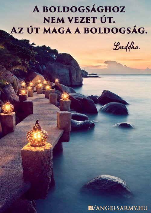 Buddha idézete a boldogságról. A kép forrása: Angels' Army # Facebook