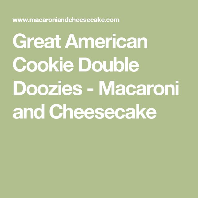 Great American Cookie Double Doozies  - Macaroni and Cheesecake