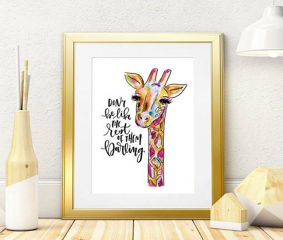 Watercolor Giraffe Illustration, Don't Be Like The Rest of Them Darling, Printable Calligraphy Quote, Hand Lettered Quote, Digital Download