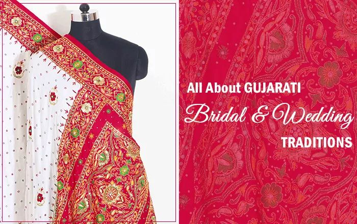 A Complete Guide About Gujarati Bridal and Wedding Traditions