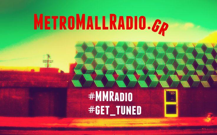 MetroMallRadio.gr | #233 www.metromallradio.gr