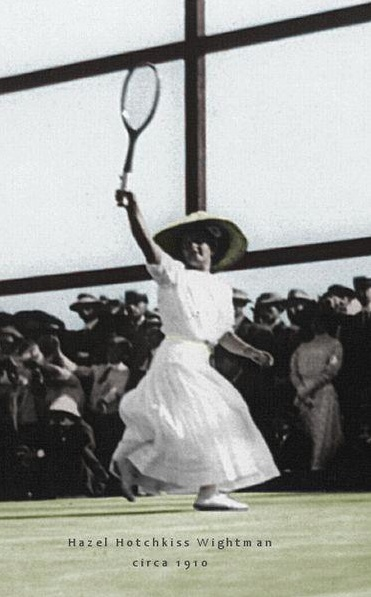The National Women's History Museum named Hazel Hotchkiss Wightman as today's inspirational woman of the day! With 17 Grand slam titles, 16 U.S. Championship titles and 2 Olympic gold medals, she dominated the sport in the early 1900's.