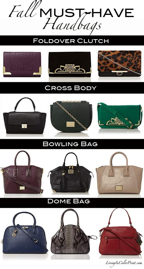 Fall MUST-HAVE Handbags - I'll take all of them, please and thank you!