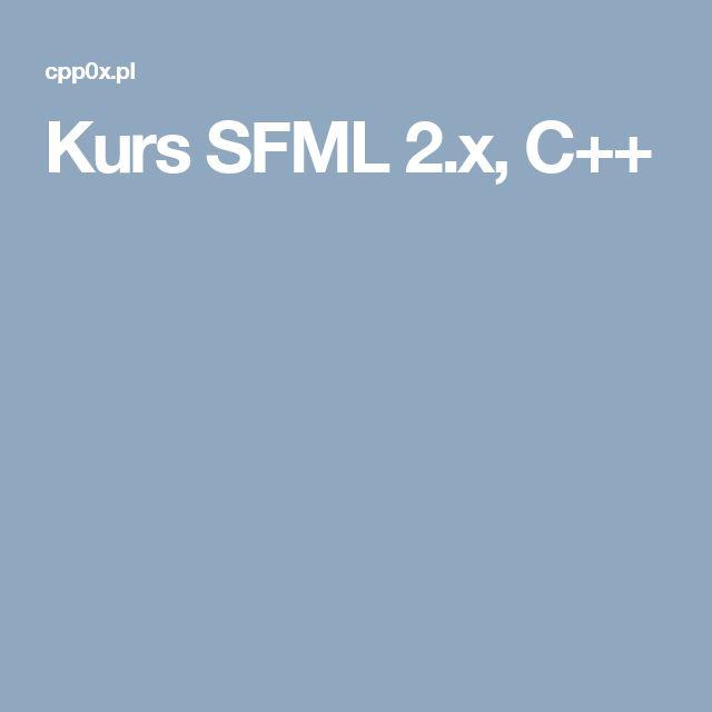 Kurs SFML 2.x, C++