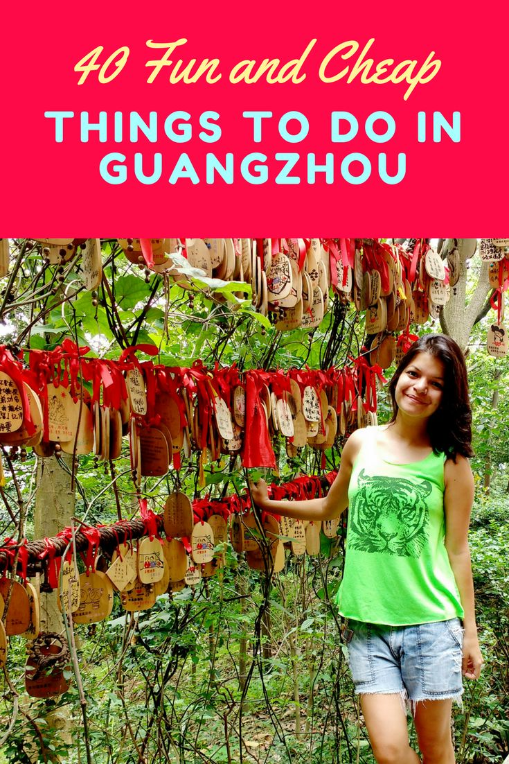 40 Amazing cool fun and cheap things to do in Canton (Guangzhou, China). Check them out now!