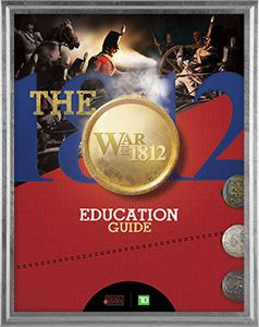 The War of 1812 - Education Guide Historica