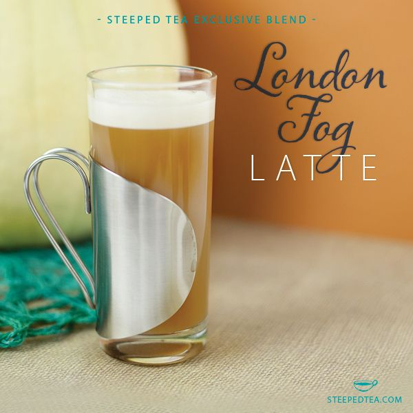 The Steeped Tea London Fog Latte. Deliciously mellow - perfect with a dash of frothed milk! www.mysteepedtea.com/DEBORAH