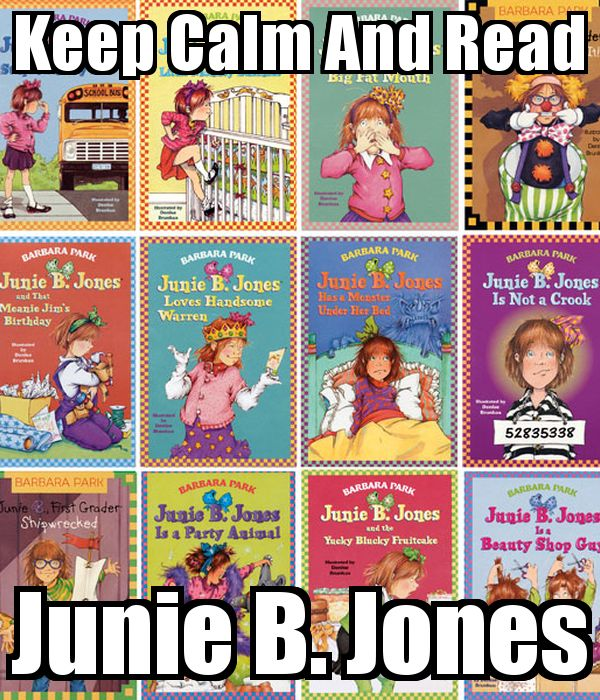 Keep Calm And Read Junie B. Jones Poster | Xan | Keep Calm-o-Matic