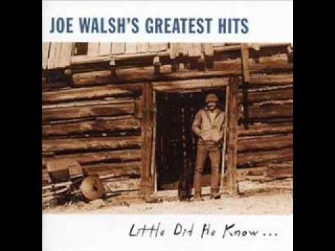Joe Walsh A Life Of Illusion I Can Sing Joe Walsh All