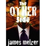 The Other Side (Kindle Edition)By James Melzer