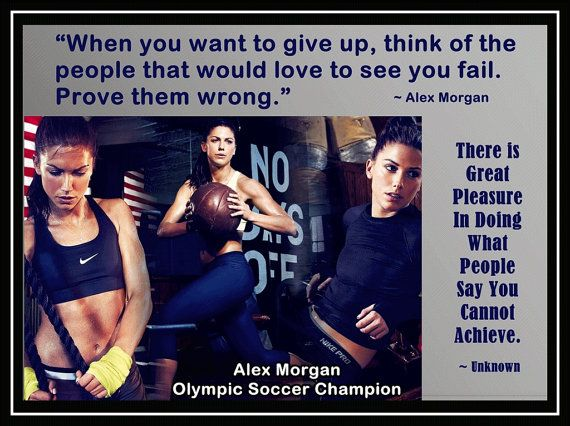 "Alex Morgan Olympic Soccer Photo Quote Poster Wall Art Print 8x11"" Think of Those That Want You To Fail- Prove Them Wrong- Free USA Shipping on Etsy, $15.99"