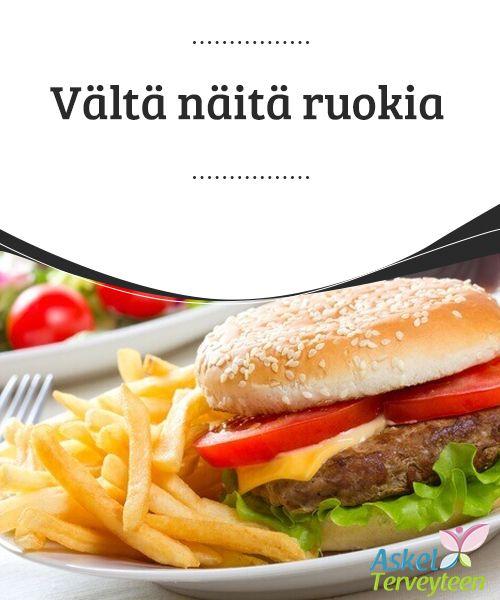 Vältä näitä ruokia   Jotkin ruuat voivat 3aiheuttaa vakavia #terveysongelmia, etenkin pitkällä aikavälillä ja #säännöllisesti nautittuna.  #Terveellisetelämäntavat