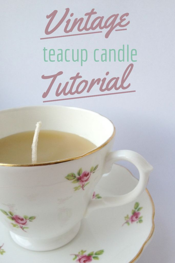 Teacup Candle Tutorial: an easy DIY project with full instructions for your vintage teacups! Crafts on Sea