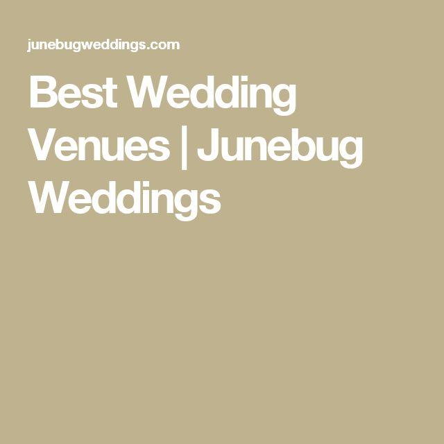 Best Wedding Venues | Junebug Weddings