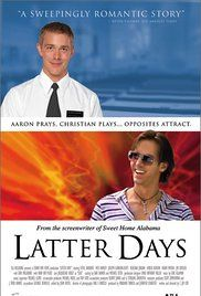 Latter Days Full Movie Free. , and catastrophe.
