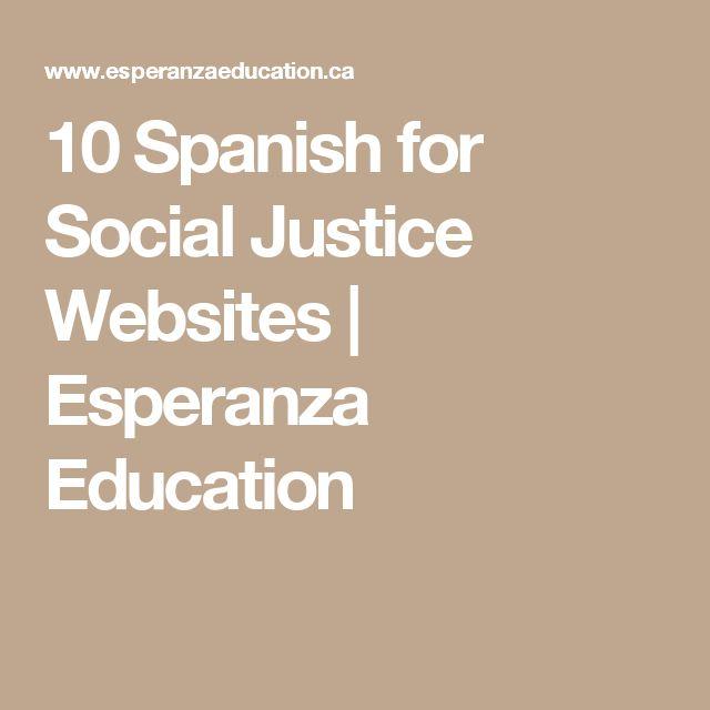 10 Spanish for Social Justice Websites   Esperanza Education
