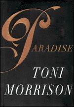 literary analysis of the novel paradise by nobel prize for literature winner toni morrison Who would become world-renowned toni morrison, 1993 winner of the nobel prize literary hierarchy, morrison nobel prize for literature, morrison's.