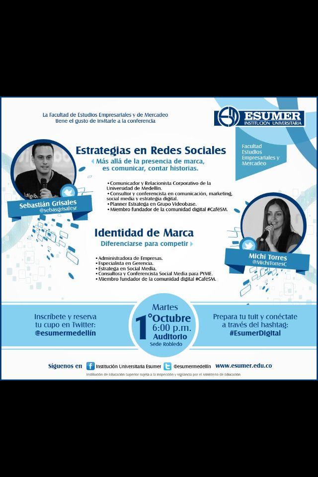 El próximo martes 1 de octubre estaré con Sebas Grisales hablando de Social Media en la Institución Universitaria Esumer de Medellín