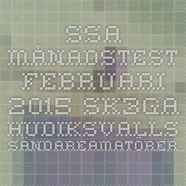SSA Månadstest Februari 2015 - SK3GA - Hudiksvalls Sändareamatörer