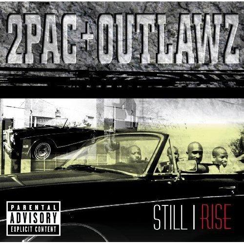 2Pac + Outlawz - Still I Rise