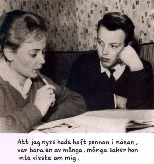 Jan Stenmark. [Att jag nyss hade haft pennan i näsan, var bara en av många, många saker hon inte visste om mej.]