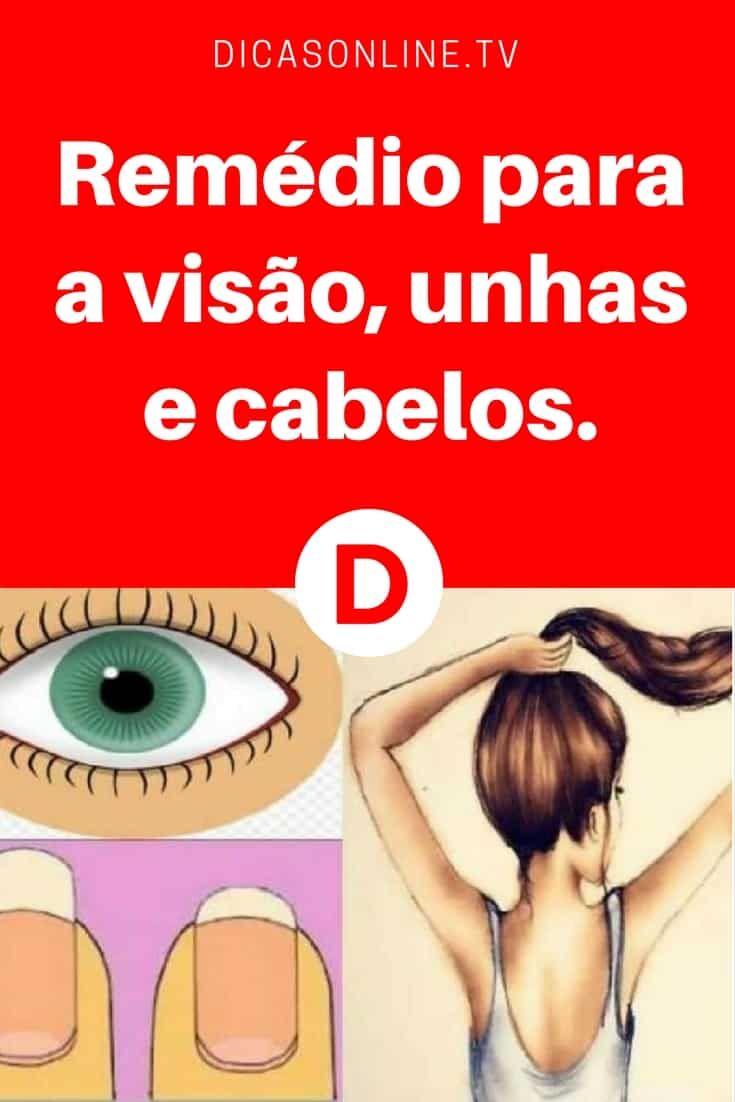 Tratamento para cabelo   Remédio para a visão, unhas e cabelos.