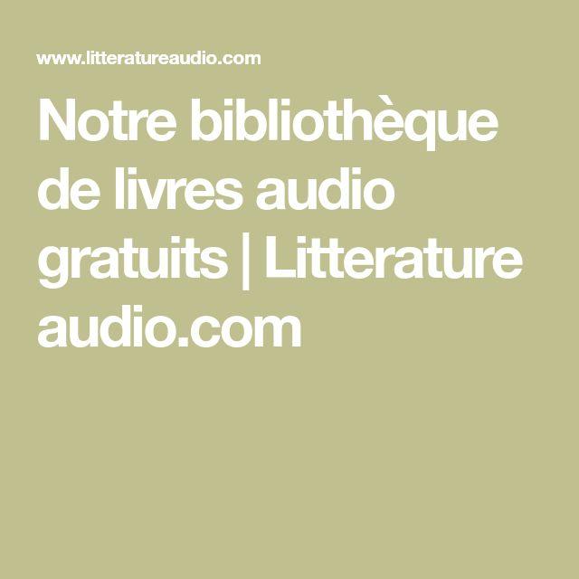 Notre bibliothèque de livres audio gratuits | Litterature audio.com