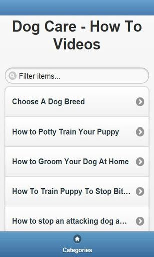 Dog Care - How To Videos is free VDO clips, it is contains 5 categories, over 200 VDO clips;            <br>Choose A Dog Breed, How to Potty Train Your Puppy, How to Groom Your Dog At Home, How To Train Puppy To Stop Biting, How to stop an attacking dog a