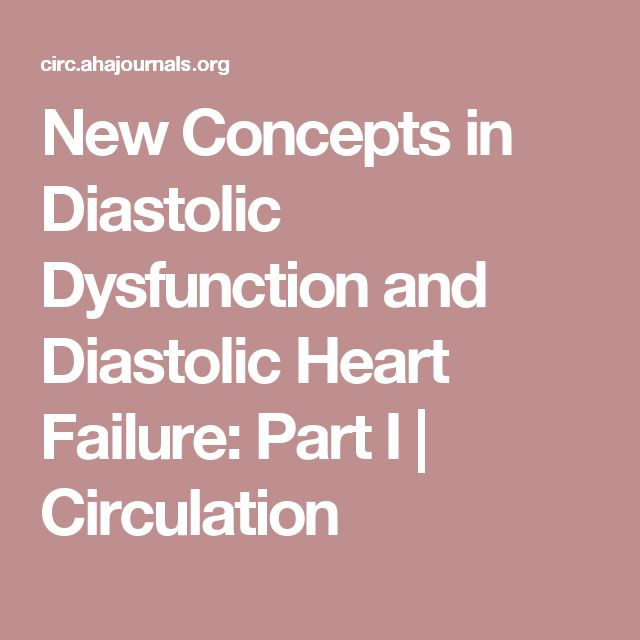 New Concepts in Diastolic Dysfunction and Diastolic Heart Failure: Part I | Circulation