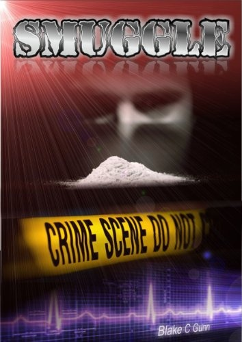 SMUGGLE: The Cocaine Hustle (British Crime similar to Martina Cole,Karin Slaughter,Peter James,Kate Kray,Casey Kelleher,E L James,Stieg Larsson) - http://www.cheaptohome.co.uk/smuggle-the-cocaine-hustle-british-crime-similar-to-martina-colekarin-slaughterpeter-jameskate-kraycasey-kellehere-l-jamesstieg-larsson/